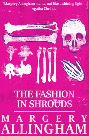 The Fashion in Shrouds