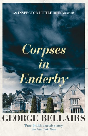 Corpses in Enderby by George Bellairs