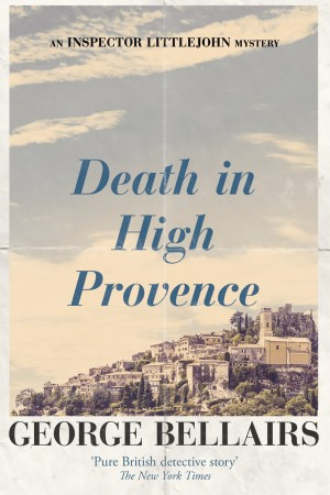 Death in High Provence by George Bellairs
