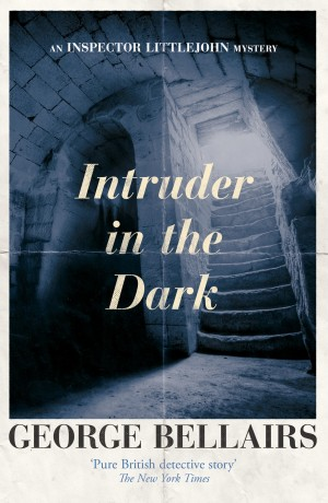 Intruder in the Dark by George Bellairs