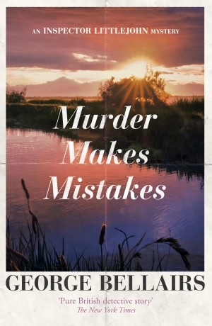 Murder Makes Mistakes by George Bellairs