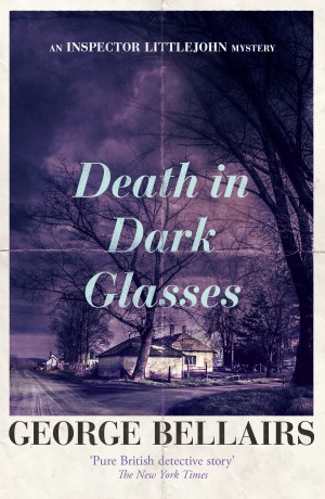 Death in Dark Glasses by George Bellairs