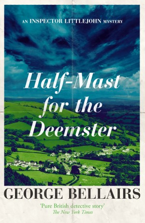 Half-Mast for the Deemster by George Bellairs