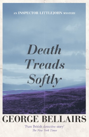 Death Treads Softly by George Bellairs