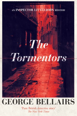 The Tormentors by George Bellairs
