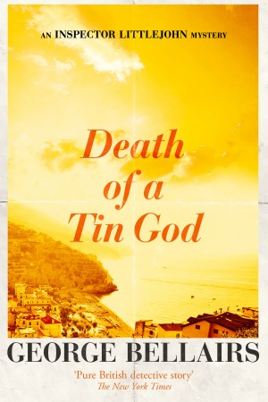 Death of a Tin God by George Bellairs