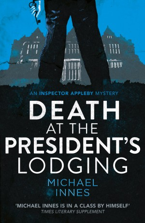 Death at the Presidents Lodging