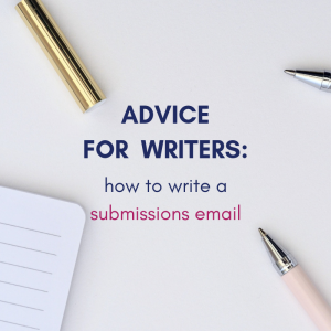 How to Write a Submissions E-Mail