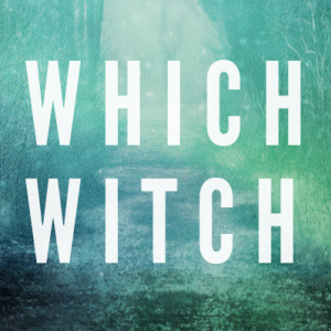 Which Witch: Considering Modern Magic