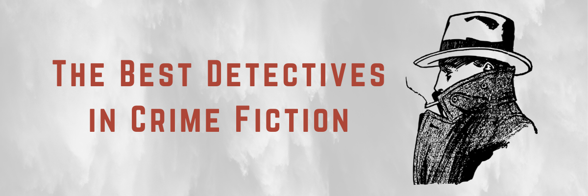 The Best Detectives in Crime Fiction