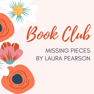 Book Club: Missing Pieces