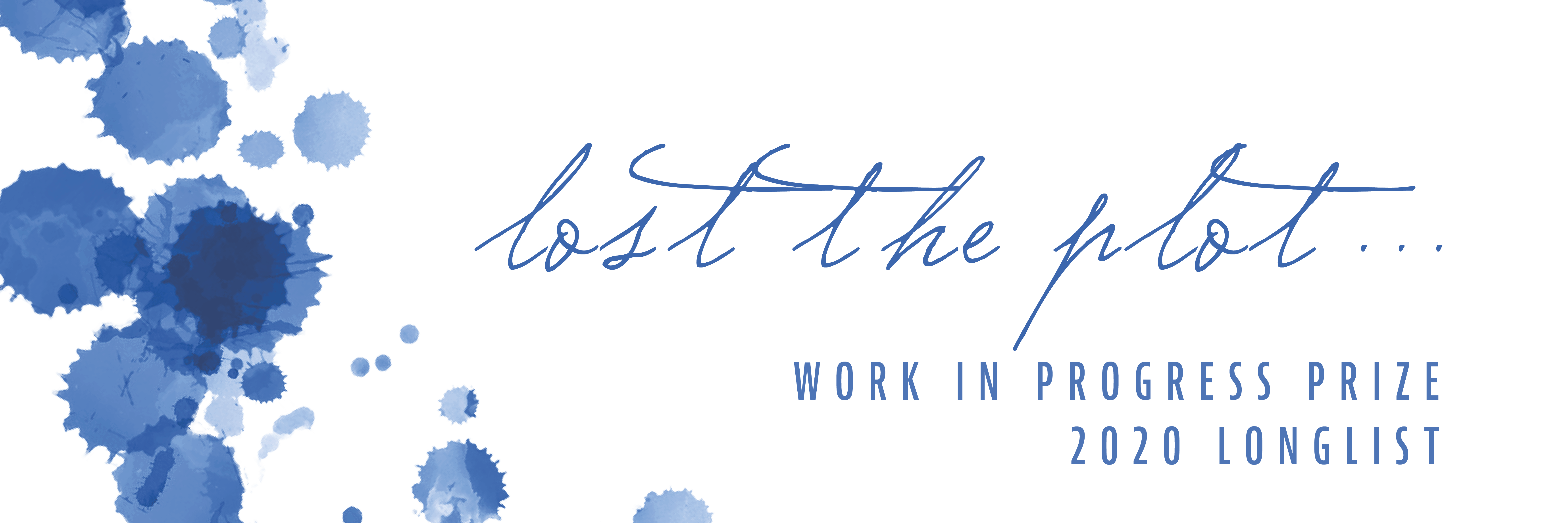 Lost the Plot Work in Progress Prize 2020 Longlist