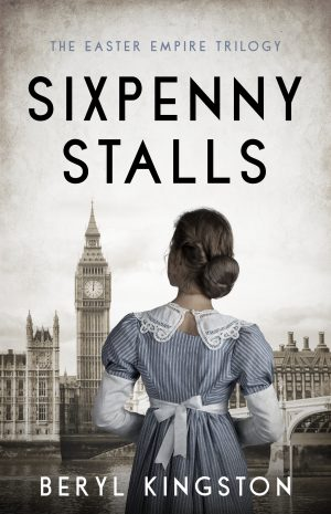 Sixpenny Stalls, The Easter Empire Trilogy