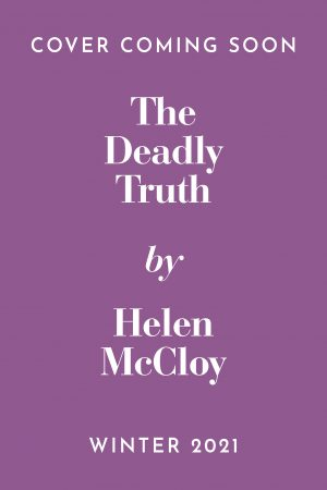 The Deadly Truth by Helen McCloy