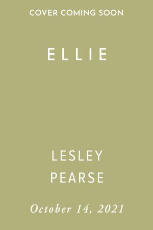 Ellie by Lesley Pearse (Holding Cover)