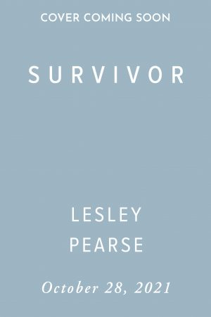Survivor by Lesley Pearse (Holding Cover)