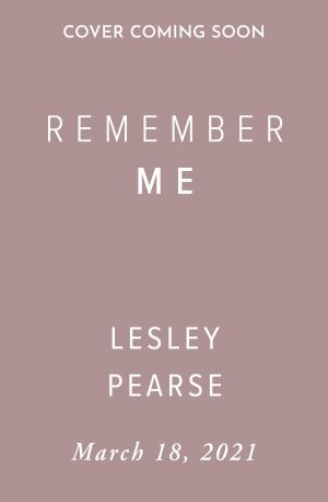 Remember Me by Lesley Pearse (Holding Cover)