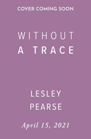 Without a Trace by Lesley Pearse (Holding Cover)