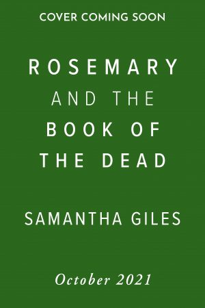 Rosemary and the Book of the Dead